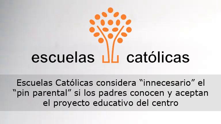 """Lee más sobre el artículo Escuelas Católicas considera """"innecesario"""" el """"pin parental"""" si los padres conocen y aceptan el proyecto educativo del centro"""