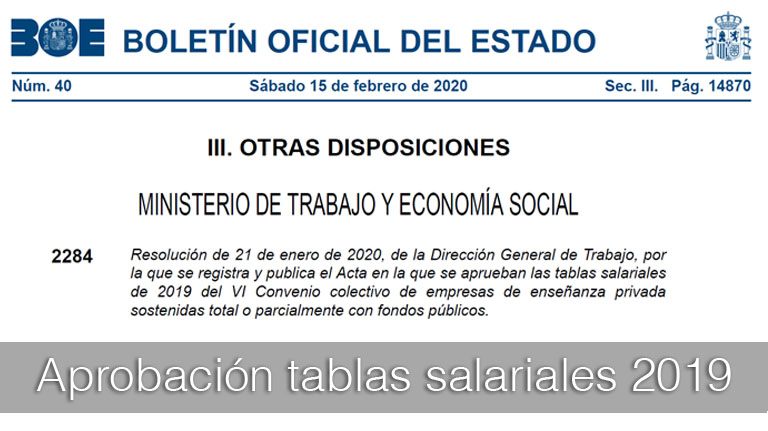 Aprobación de las tablas salariales de 2019 del VI Convenio colectivo de empresas de enseñanza privada sostenidas total o parcialmente con fondos públicos