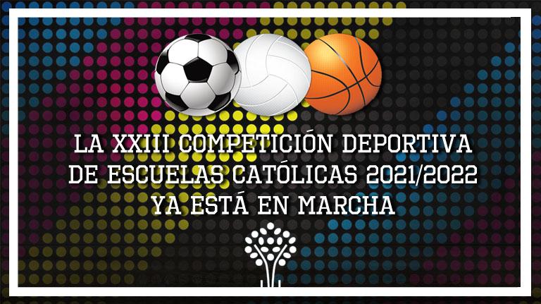 La Competición Deportiva Escuelas Católicas de Málaga del curso 2021/2022 ya está en marcha