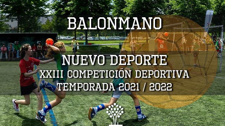 En este momento estás viendo Incorporamos el Balonmano a la temporada 2021/2022 de la XXIII Competición Escolar